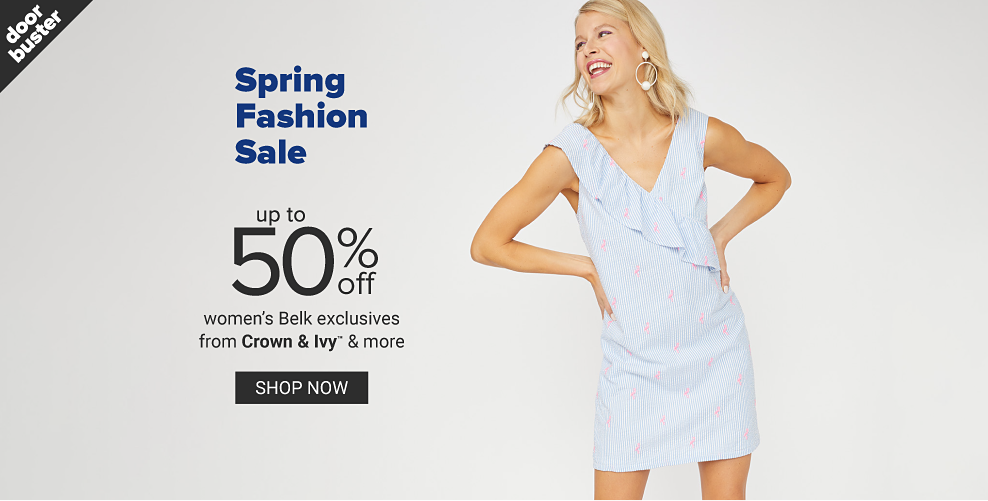 A woman in a blue and white seersucker sleeveless dress. Doorbuster. Spring fashion sale. Up to 50% off women's Belk exclusives from Crown and Ivy and more. Shop now.