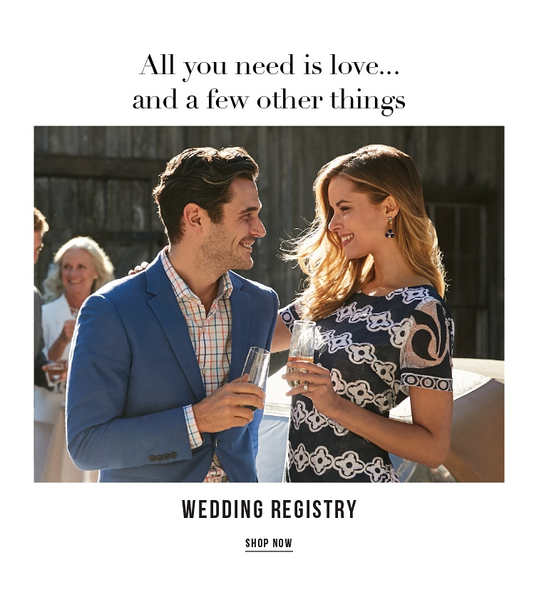 All you need is love. And a few other things. Wedding Registry. Shop Now.
