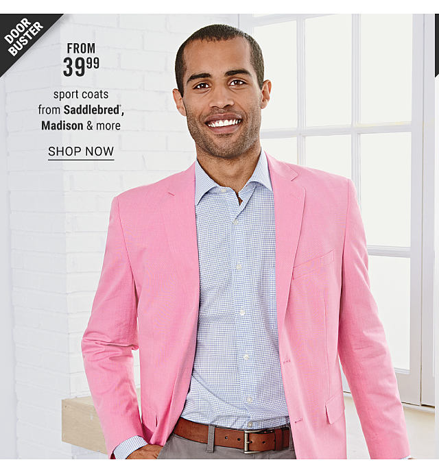 A man wearing a light pink sport coats, a light blue & white check dress shirt & gray pants. Doorbuster. From $39.99 sport coats from Saddlebred, Madison & more. Shop now.