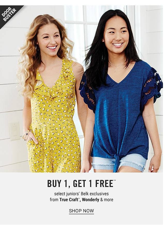 A woman wearing a yellow, black & white floral print short sleeved romper standing next to a woman wearing a blue short sleeved top & denim shorts. Doorbuster. Buy 1, Get 1 Free select juniors Belk exclusives from True Craft, Wonderly & more. Shop now.