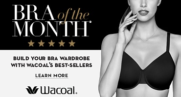 Wacoal® - Bra of the Month® - Build your bra wardrobe with Wacoal's best-sellers - Learn More.