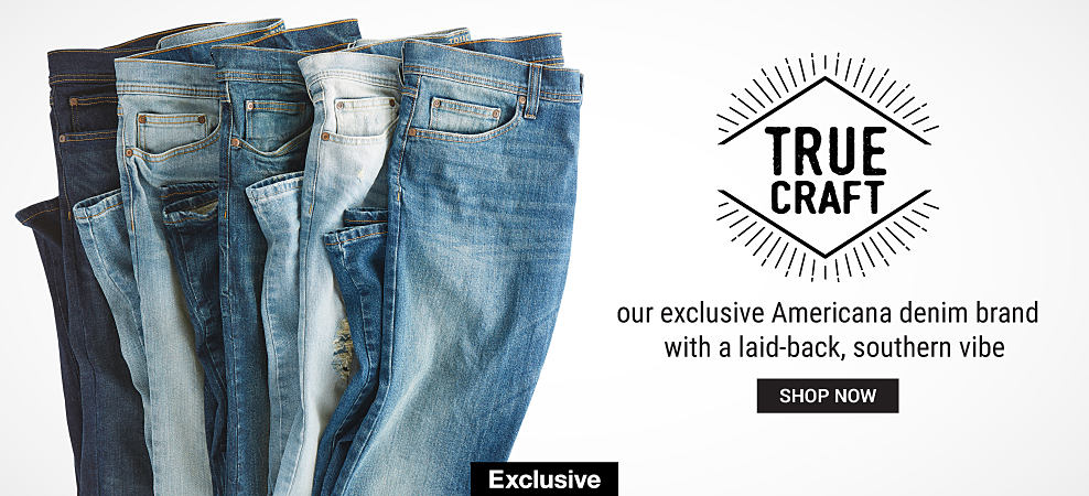 An assortment of folded jeans in a variety of colors. True Craft. Our exclusive Americana denim brand with a laidback southern vibe. Exclusively at Belk. Shop now.