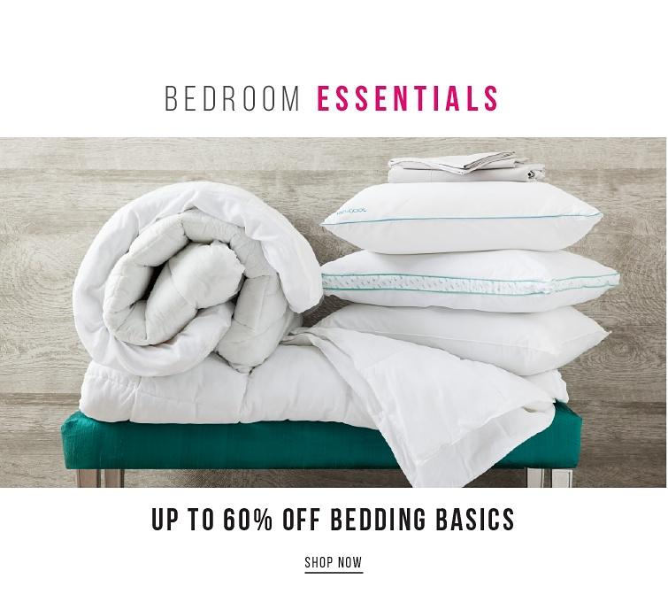 Bedroom Essentials | Up To 60Percent Off Bedding Basics | shop now