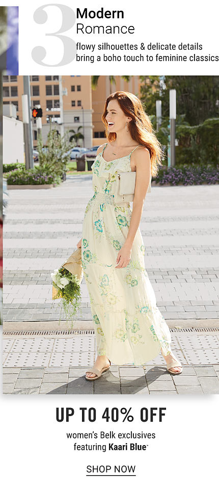 A woman wearing a yellow & green floral print sleeveless dress & beige flat sandals. Trend 3. Modern Romance. Flowy silhouettes & delicate details bring a boho touch to feminine classics. Up to 40% off women's Belk exclusives featuring Kaari Blue. Shop now.