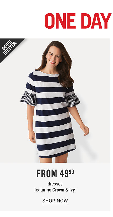 One Day Sale Doorbusters. Free Shipping on Orders Over $49. A woman wearing a short sleeved navy & white horizontal striped dress with gingham detail on the sleeves. Doorbuster. From $49.99 dresses featuring Crown & Ivy. Shop now.