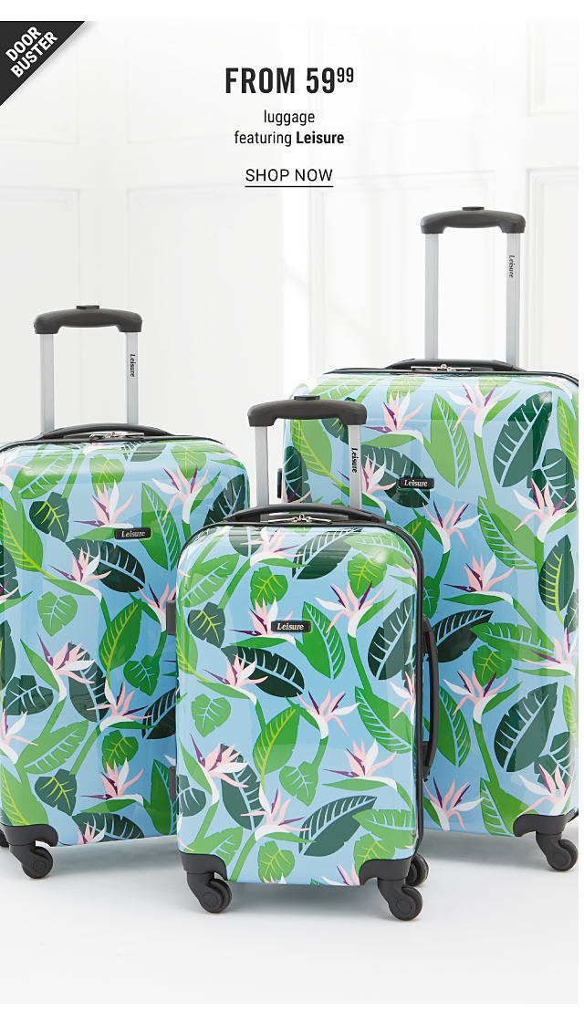 A 3 piece multi colored leaf print wheeled luggage set. Doorbuster. From $59.99 luggage featuring Leisure. Shop now.
