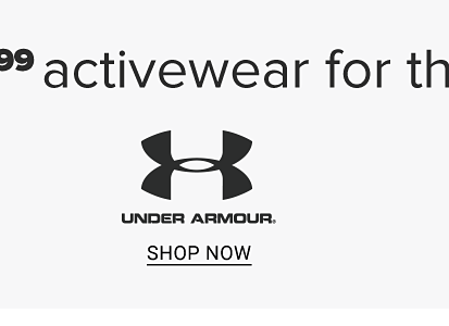 From 19.99 activewear for the family Under Armour. Shop now.