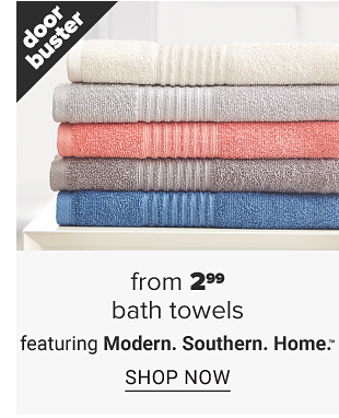 A stack of towels in linen white, grey, coral, brown and blue. Doorbuster. From 2.99 bath towels featuring Modern. Southern. Home. Shop now.