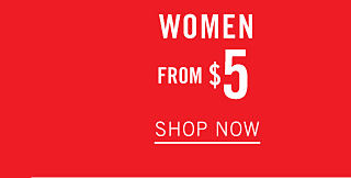 Women From $5 Shop now