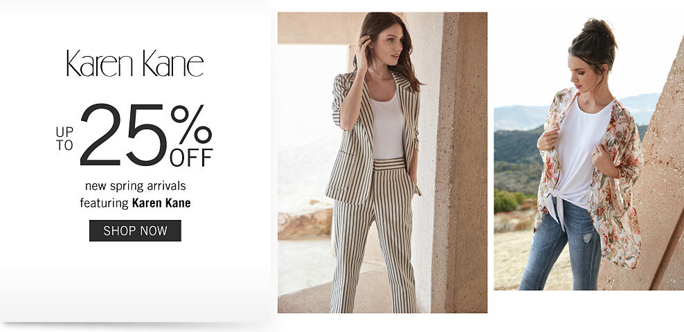 A woman wearing a gray & white vertical striped pant suit & a white top. A woman wearing a multi colored floral print wrap over a white top & blue jeans. Up to 25% off new spring arrivals featuring Karen Kane. Shop now.