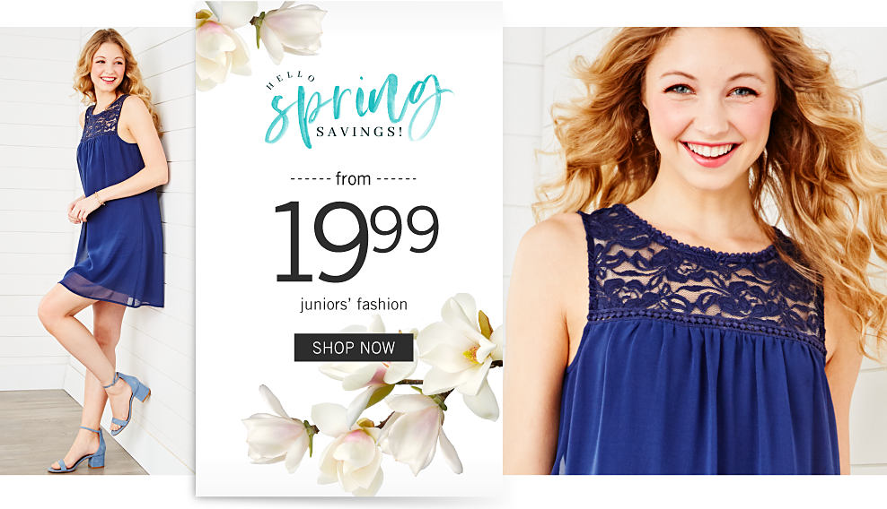 A young woman wearing a navy sleeveless dress with lace detail & light blue heels. Hello Spring Savings. From $19.99 juniors fashion. Shop now.