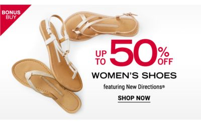 Bonus Buy - Up to 50% off women's shoes featuring New Directions®. Shop Now.