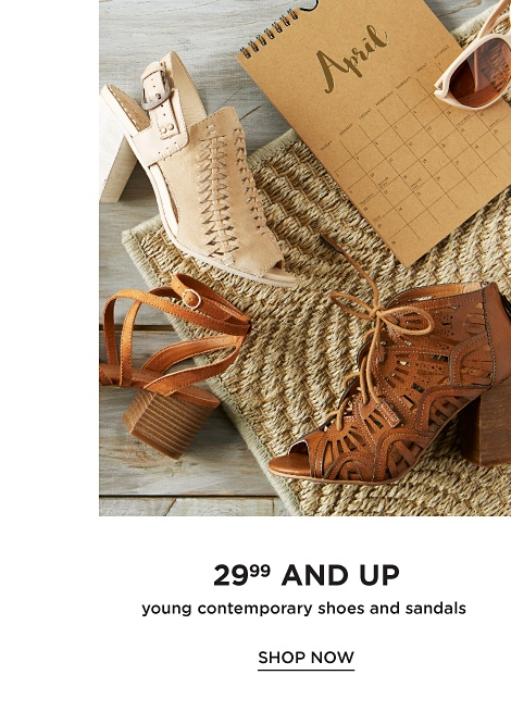 29.99 and Up Young Contemporary Shoes and Sandals - Shop Now