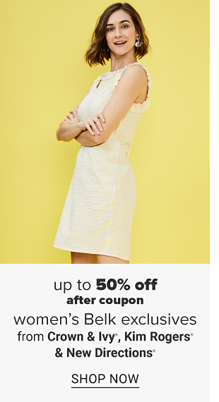 A woman in a linen white sleeveless dress. Up to 50% off women's Belk exclusives after coupon. From Crown and Ivy, Kim Rogers and New Directions. Shop now.