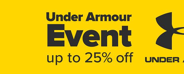 Under Armour logo. Under Armour event. Up to 25 percent off. Shop men. Shop women. Shop kids. Shop shoes.