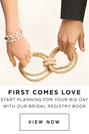 FIRST COMES LOVE | Start planning for your big day with our bridal registry book | view now