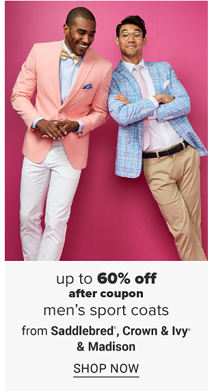 Two men wearing pink and blue sport coats, dress shirts, khakis and ties. Up to 60% off after coupon men's sport coats from Saddlebred, Crown and Ivy, and Madison. Shop now.