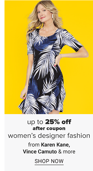 A woman in a white, black and blue palm print dress. Up to 25% off after coupon women's designer fashion from Karen Kane, Vince Camuto and more. Shop now.