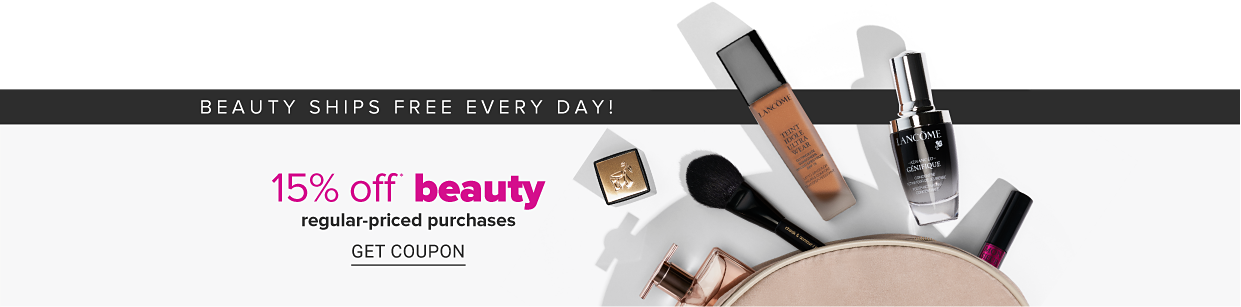 An assortment of beauty products. Beauty ships free every day! 15% off beauty, regular priced purchases. Get coupon.