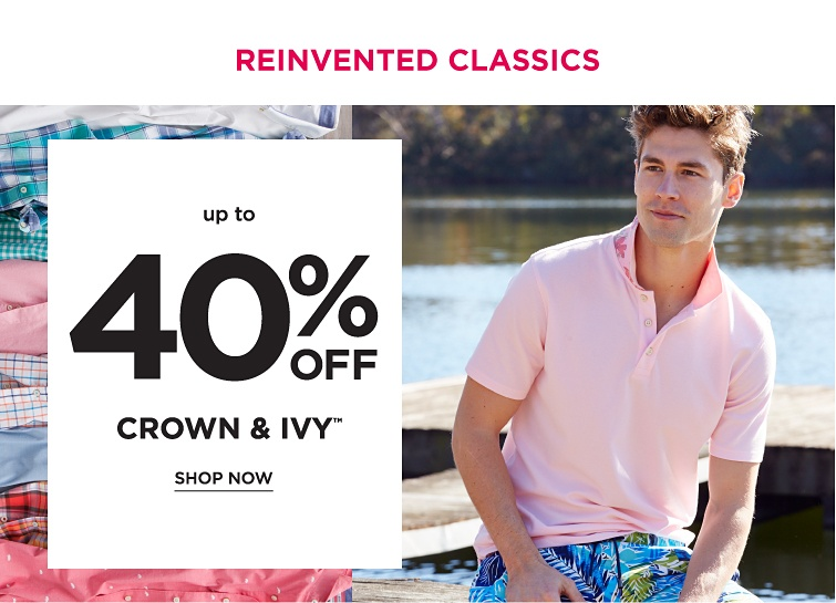 Reinvented classics. Up to 40% off Crown and Ivy trademark. Shop now