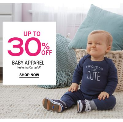 Up to 30% off Baby apparel featuring Carter's®. Shop now.