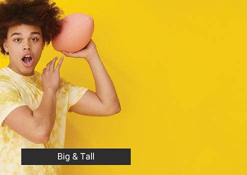 Big and Tall.