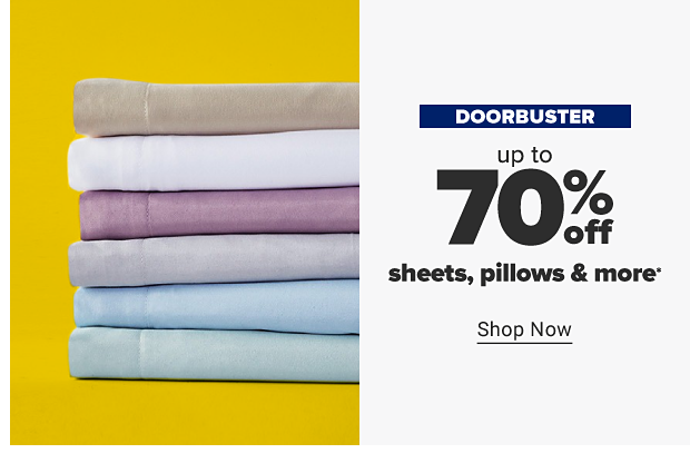 A stack of bed sheets in various colors. Doorbuster. Up to 70% off sheets, pillows and more. Shop now.