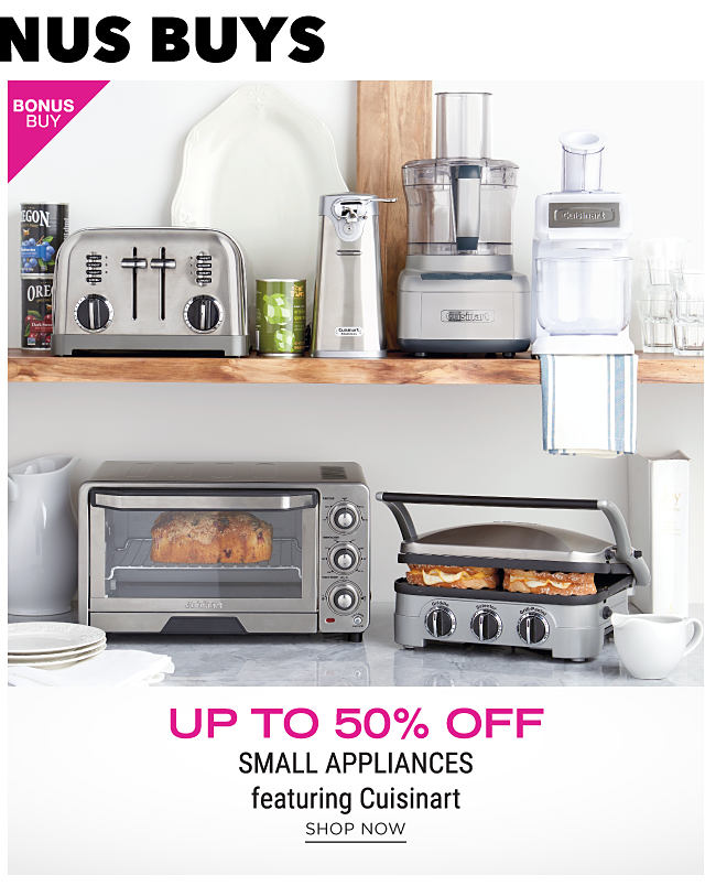 A toaster, a can opener, a food processor, a toaster oven & an electric grill. Bonus Buy. Up to 50% off small appliances featuring Cuisinart. Shop now.