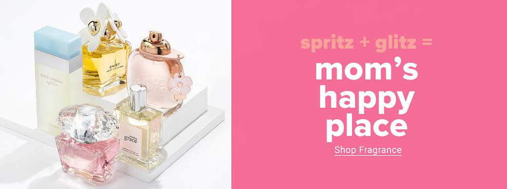 A variety of womens fragrances Spritz plus glitz equals moms happy place. Shop fragrance.