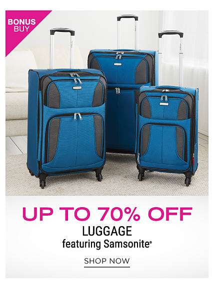 A blue & black 3 piece luggage set. Bonus Buy. Up to 70% off luggage featuring Samsonite. Shop now.
