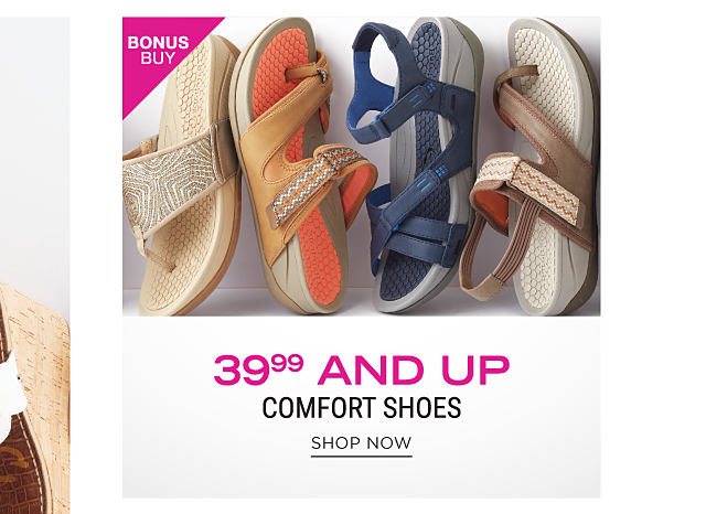 An assortment of women's comfort sandals in a variety of colors & styles. Bonus Buy. 39.99 & up comfort shoes. Shop now.
