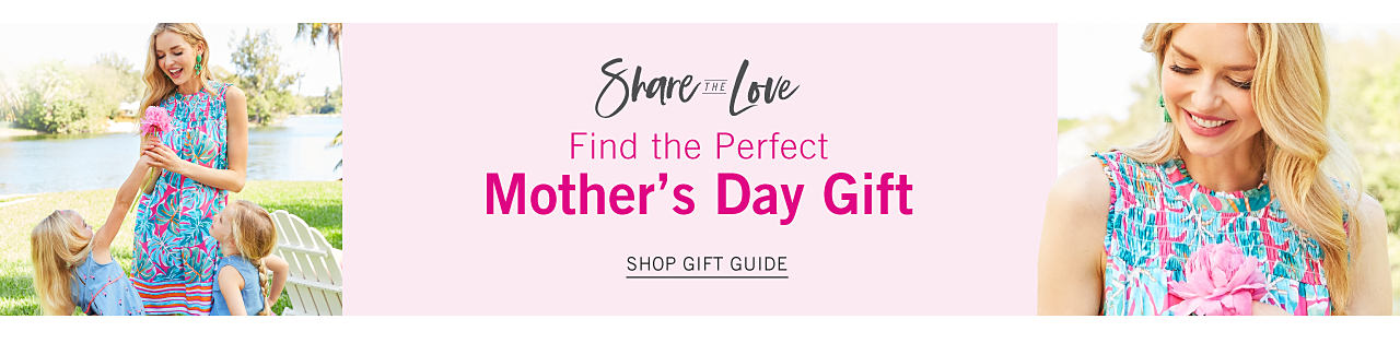 A woman wearing a teal & fuchsia floral print sheath dress standing next to a girl wearing a light blue sleeveless dress. Share the Love. Find the Perfect Mother's Day Gift. Shop gift guide.