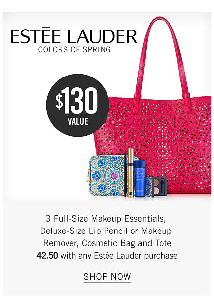 An assortment of Estee Lauder beauty products, a multi colored print makeup bag & a red tote. Estee Lauder Colors of Spring. Three full size makeup essentials, deluxe size lip pencil or makeup remover, cosmetic bag & tote. $42.50 with any Estee Lauder purchase. A $130 value. Shop now.