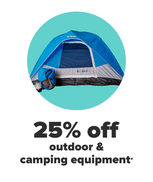 25% off outdoor and camping equipment