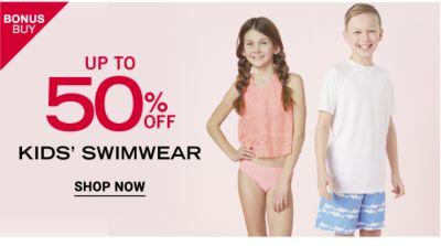 Bonus Buy - Up to 50% off Kids' Swimwear. Shop now.