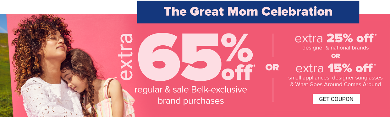 A mother wearing a white top hugging her daughter wearing a sleeveless striped top. The great mom celebration. Extra 65% off regular and sale purchases from Belk-exclusive brands or extra 25% off designer and national brands or extra 15% off small appliances, What Goes Around Comes Around and designer sunglasses get coupon.