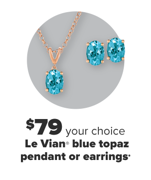 A blue topaz pendant necklace and a pair of blue topaz studs. $79, your choice, Le Vian blue topaz pendant or earrings.