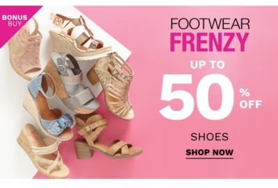 Bonus Buy - Footwear Frenzy - Up to 50% off shoes. Shop Now.