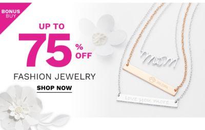 Bonus Buy - Up to 75% off fashion jewelry. Shop Now.