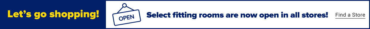 Fitting Rooms Re-opening. Learn more.