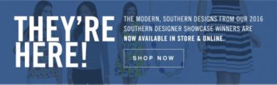 THEY'RE HERE! | THE MODERN, SOUTHERN DESIGNS FROM OUR 2016 SOUTHERN DESIGNER SHOWCASE WINNERS ARE NOW AVAILABLE IN STORE & ONLINE. SHOP NOW