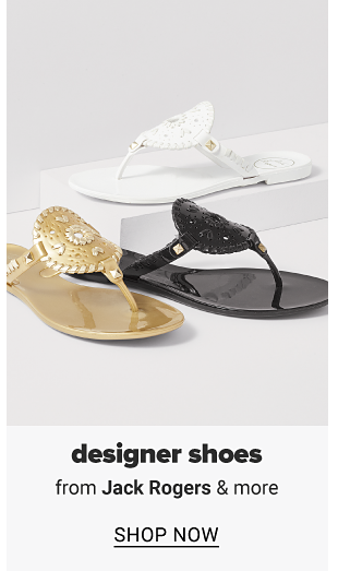 A white sandal, a black sandal and a gold sandal. 25% off designer shoes from Jack Rogers and more, shop now.