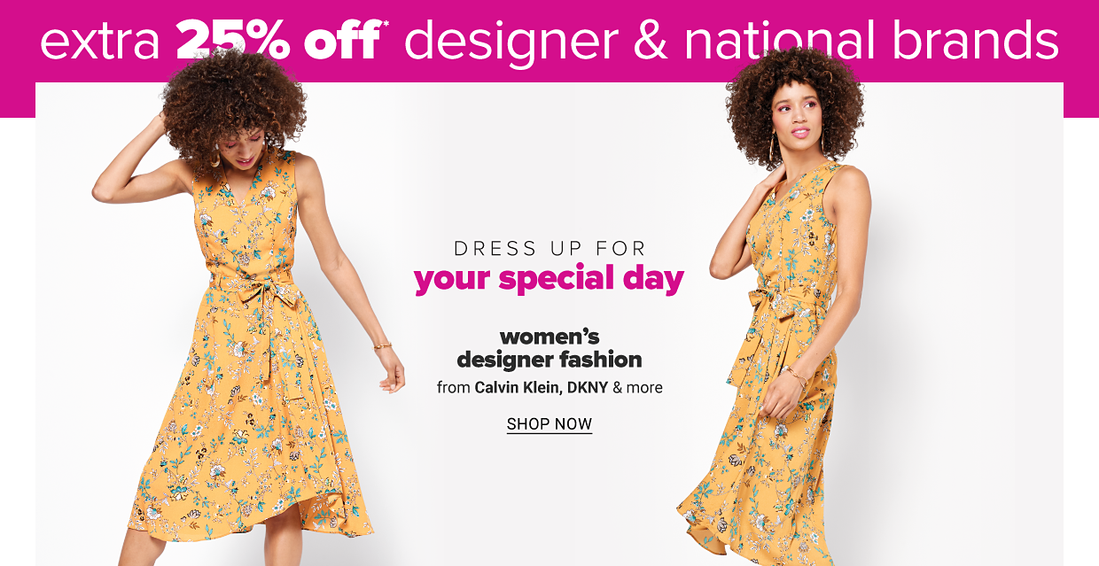 A woman in a tea length sleeveless yellow, floral print dress. Dress up for your special day. Women's designer fashion from DKNY, Karen Kane and more shop now