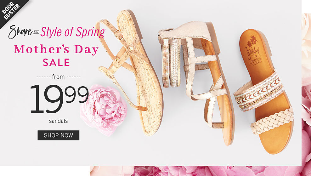 53f6e46153c Doorbuster. Share the Style of Spring. Mother s Day Sale. From 19.99