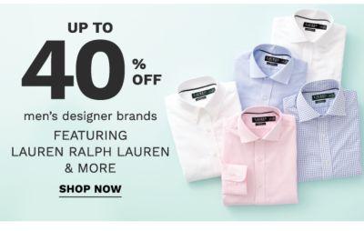 up to 40% off men's designer brands | featuring lauren ralph lauren &more