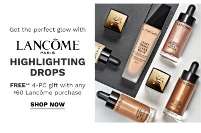 get the perfect glow with lancome paris | highlighting drops
