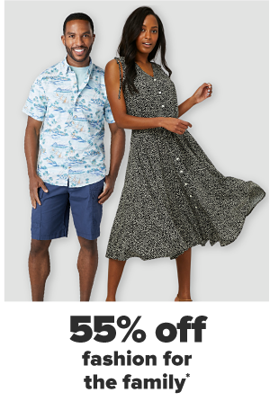 A man in light blue patterned button down and navy shorts. A woman in a black floral midi dress. 55% off fashion for the family.