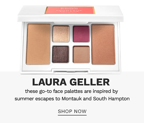 A face palette from Laura Geller. Laura Geller. These go-to face palettes are inspired by summer escapes Montauk and South Hampton. Shop now.