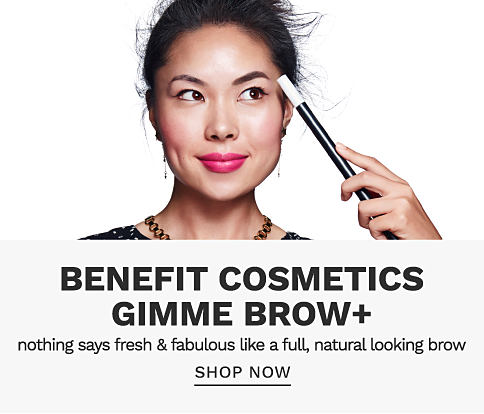 A woman holding a magic wand, pointing to her eye brow. Benefits Cosmetics Gimme Brow. Nothing says fresh and fabulous like a full, natural looking brow. Shop now.