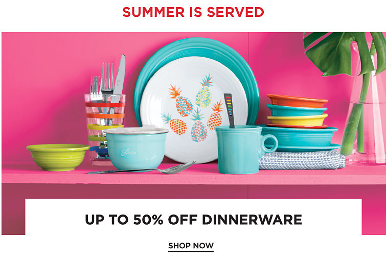 Summer Is Served | Up To 50% Off Dining | shop Now